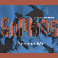 Sunkids - Rescue Me