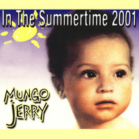 Mungo Jerry - In the Summertime 2001