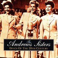 The Andrews Sisters - Diva's of the 20th Century