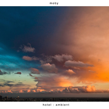 Moby - Hotel Ambient