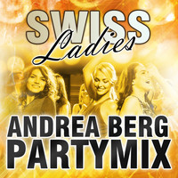 Swiss Ladies - Andrea Berg (Partymix)