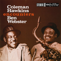 Coleman Hawkins / Ben Webster - Coleman Hawkins Encounters Ben Webster