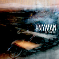 Michael Nyman - The Piano Sings