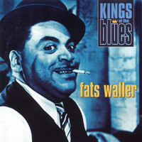 Fats Waller - Kings of the Blues: Fats Waller