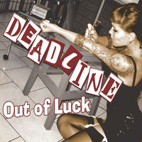 Deadline - Out Of Luck (Ultimate Edition)