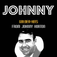 Johnny Horton - Golden Hits