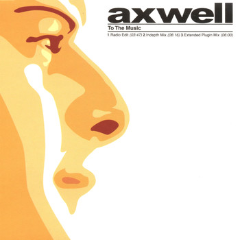Axwell - To the Music