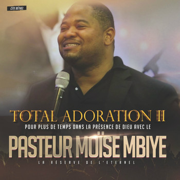 total adoration moise mbiye