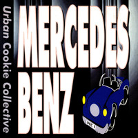 Urban Cookie Collective - Mercedes Benz