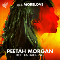 Peetah Morgan - Keep Us Dancing