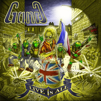 Gang - Live Is All