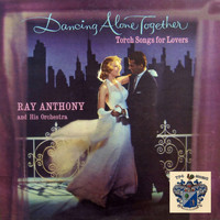 Ray Anthony - Dancing Alone Together