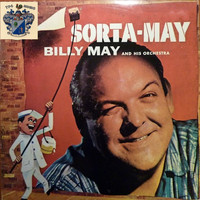 Billy May - Sorta May