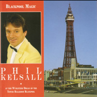 Phil Kelsall - Blackpool Magic