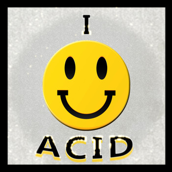 Various Artists - I :-) Acid