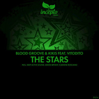 Blood Groove & Kikis - The Stars (feat. Vitodito)