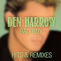 Den Harrow - Bad Boy