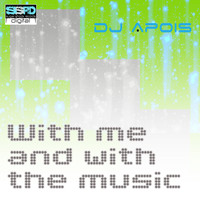 DJ Apois - With Me and With the Music