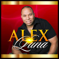 Alex Luna - Ten Cuidado Mi Amor - Single