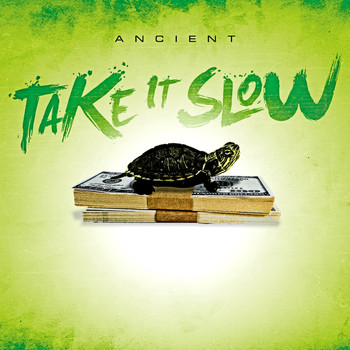 Ancient - Take It Slow - Single