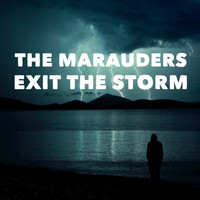 The Marauders - Exit the Storm - EP