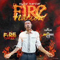 Vybz Kartel - Fire Nation - Single