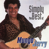 Mungo Jerry - Simply the Best of Mungo Jerry