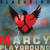 Marcy Playground - Blackbird