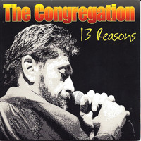 The Congregation - 13 Reasons