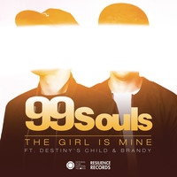 99 Souls - The Girl Is Mine featuring Destiny's Child & Brandy (Remixes) - EP