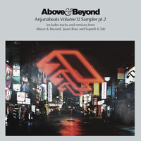 Above & Beyond - Anjunabeats Volume 12 Sampler Pt. 2