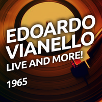 Edoardo Vianello - Live And More!