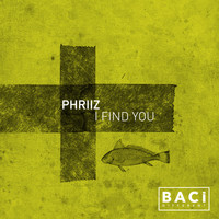 Phriiz - I Find You