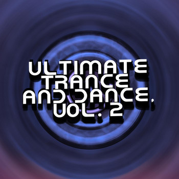 Various Artists - Ultimate Trance and Dance, Vol. 2