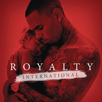 Chris Brown - Royalty International EP