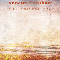 Annette Hanshaw - This Kind of Melody