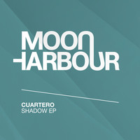 Cuartero - Shadow EP