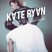 Kate Ryan - Runaway (Smalltown Boy) (Antrox Remix)