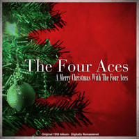 The Four Aces - A Merry Christmas with the Four Aces