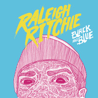 Raleigh Ritchie - Black and Blue (Explicit)