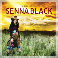 Senna Black - The Recordings of Senna Black