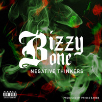 Bizzy Bone - Negative Thinkers
