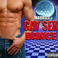Maurice - Gay Sex Dance