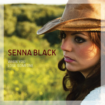 Senna Black - When You Lose Someone