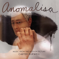 Carter Burwell - Anomalisa (Music from the Motion Picture)