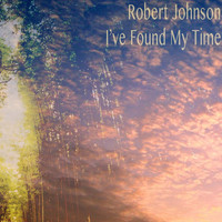 Robert Johnson - I've Found My Time