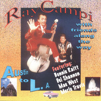 Ray Campi - Ray Campi with Friends Along the Way