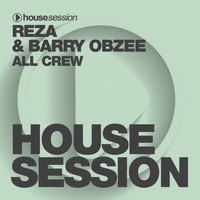 Reza, Barry Obzee - All Crew
