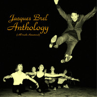 Jacques Brel - Jacques brel anthology