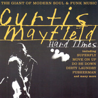 Curtis Mayfield - Hard Times